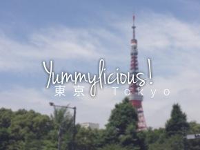Yummylicious! Tokyo!