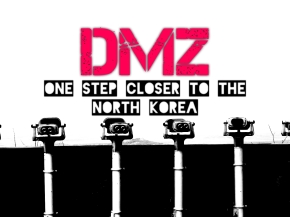 DMZ – One Step Closer to the North Korea