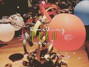 Something about… Peru