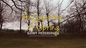Anticipation of Spring… SaintPetersburg
