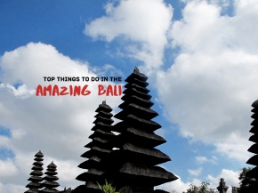 Top 8 things to do in the Amazing Bali!