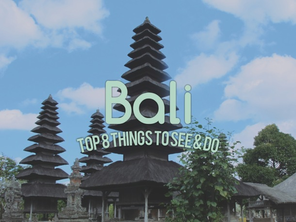 Top Things to Do in Bali Cover