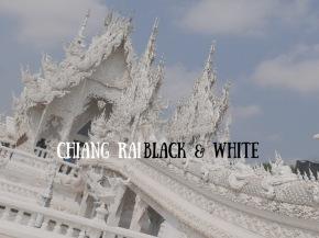 Chiang Rai: Black &White