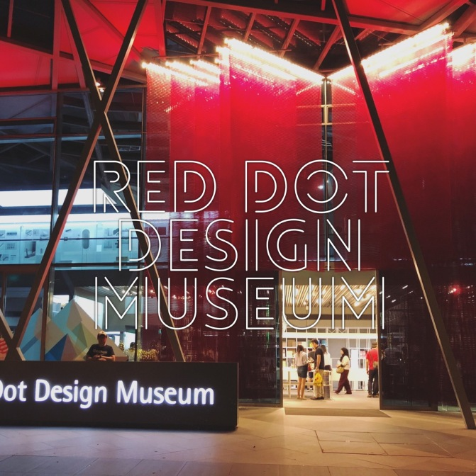 Singapore - Red Dot Design Museum