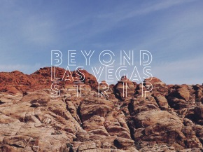 Beyond Las Vegas Strip