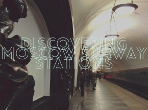 Discovering Moscow's Most Beautiful Subway Stations