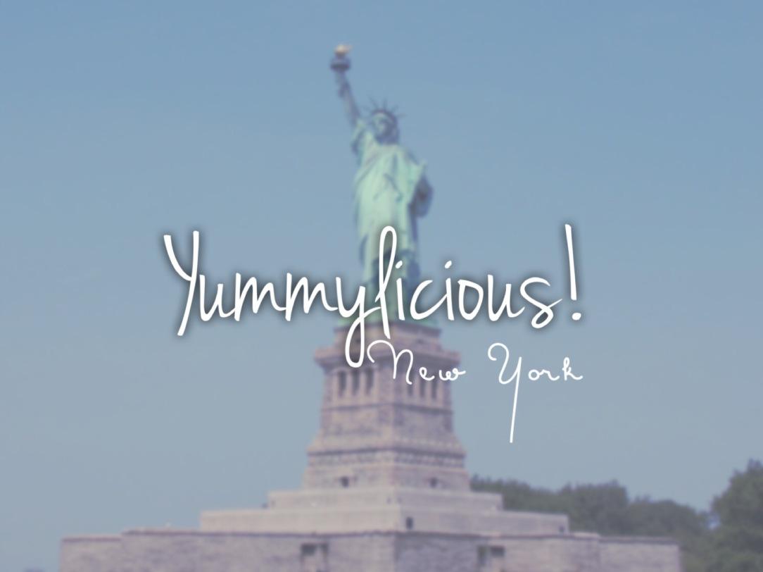 Yummylicious! New York!