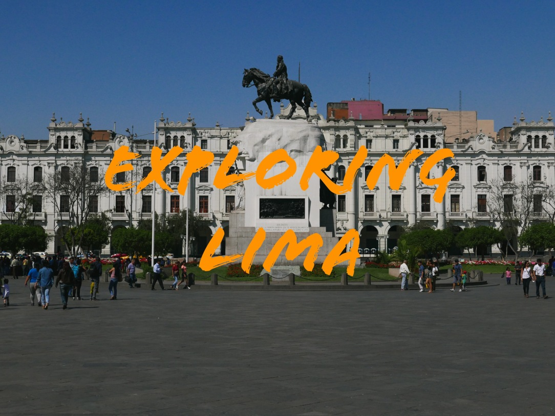 Lima, Peru - A 3-Day Itinerary that covers Lima's (the Capital of Peru) historic old town, Miraflores district, the nearby neighborhoods, and some incredible fine dining experience.