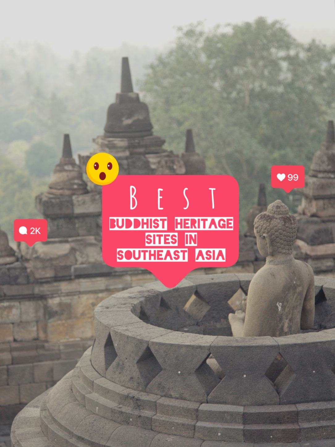 Best Buddhist Heritage Sites in Southeast Asia